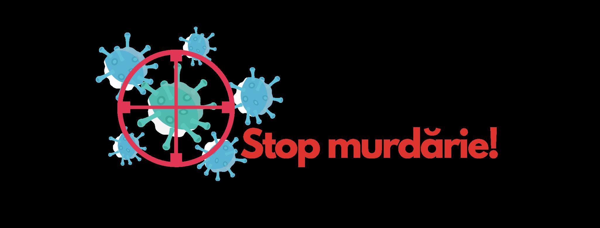 Stop Murdarie!